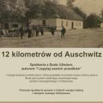 12 kilometrów od Auschwitz