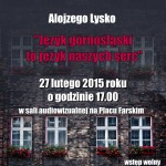 """Wykład Alojzego Lysko """"Język górnosląski to język naszych serc"""""""
