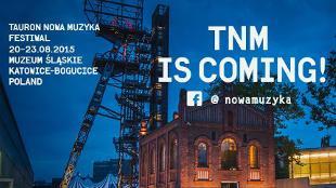 Festiwal Tauron Nowa Muzyka w Katowicach