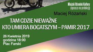 """Pamir - spotkanie z cyklu """"Ludzie i ich Pasje"""""""