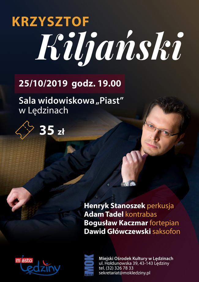 Koncert Krzysztofa Kiljańskiego